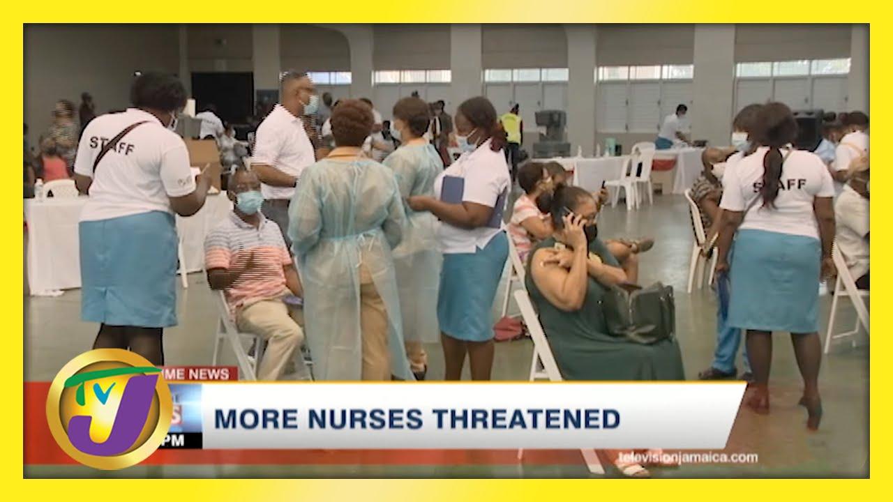 More Nurses Threatened | TVJ News - April 22 2021 1
