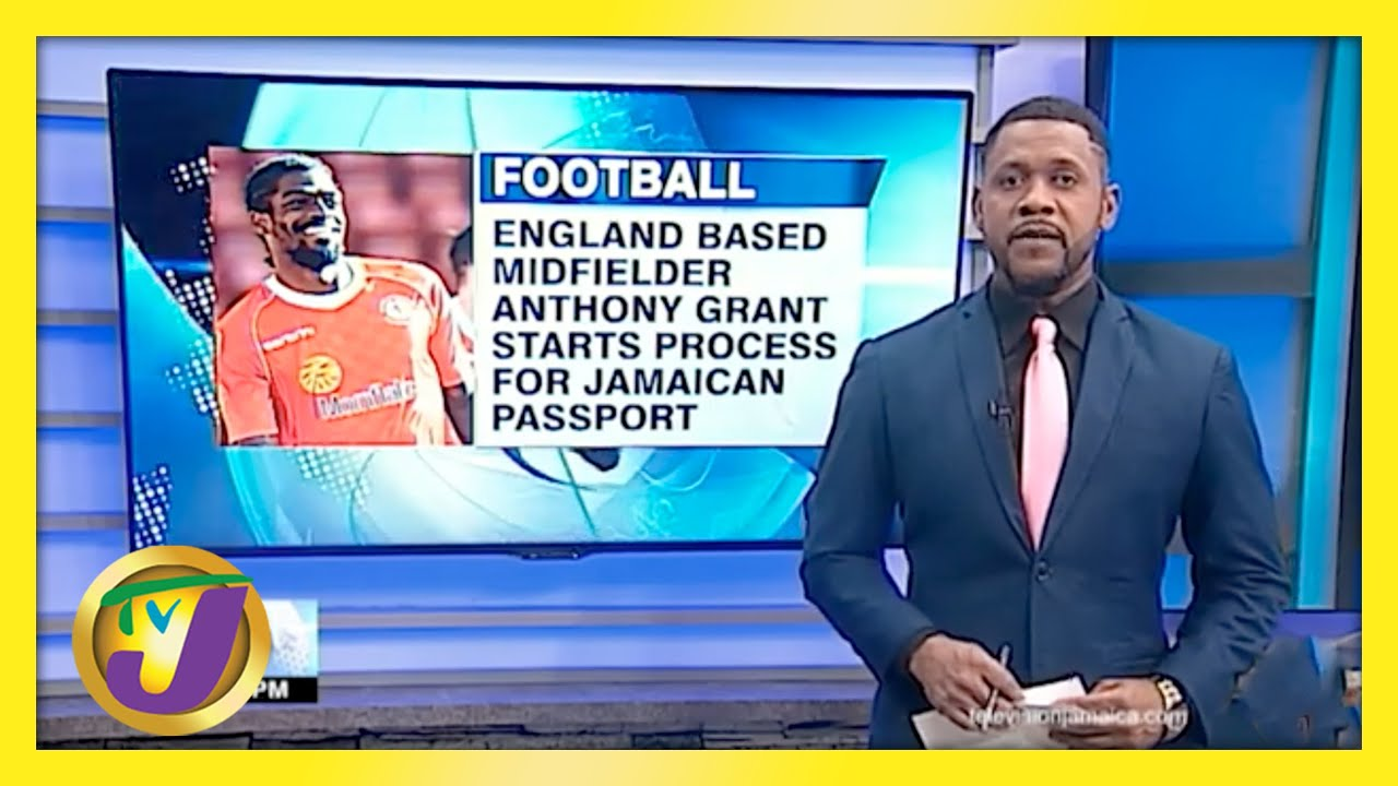 England Midfielder Anthony Grant Starts Process to Secure Jamaican Passport - April 22 2021 1