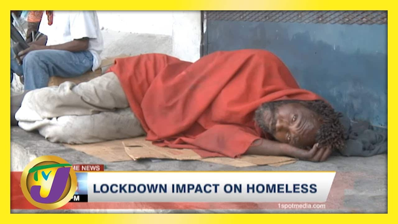 Lockdown Impact on Homeless in Jamaica   TVJ News 1