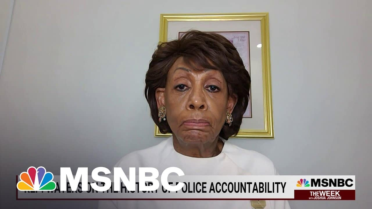 Rep. Waters On The History Of Police Accountability | MSNBC 1