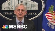 Pete Williams: DOJ's Investigation Is 'What Happens When There's A Change In Administration' | MSNBC 4