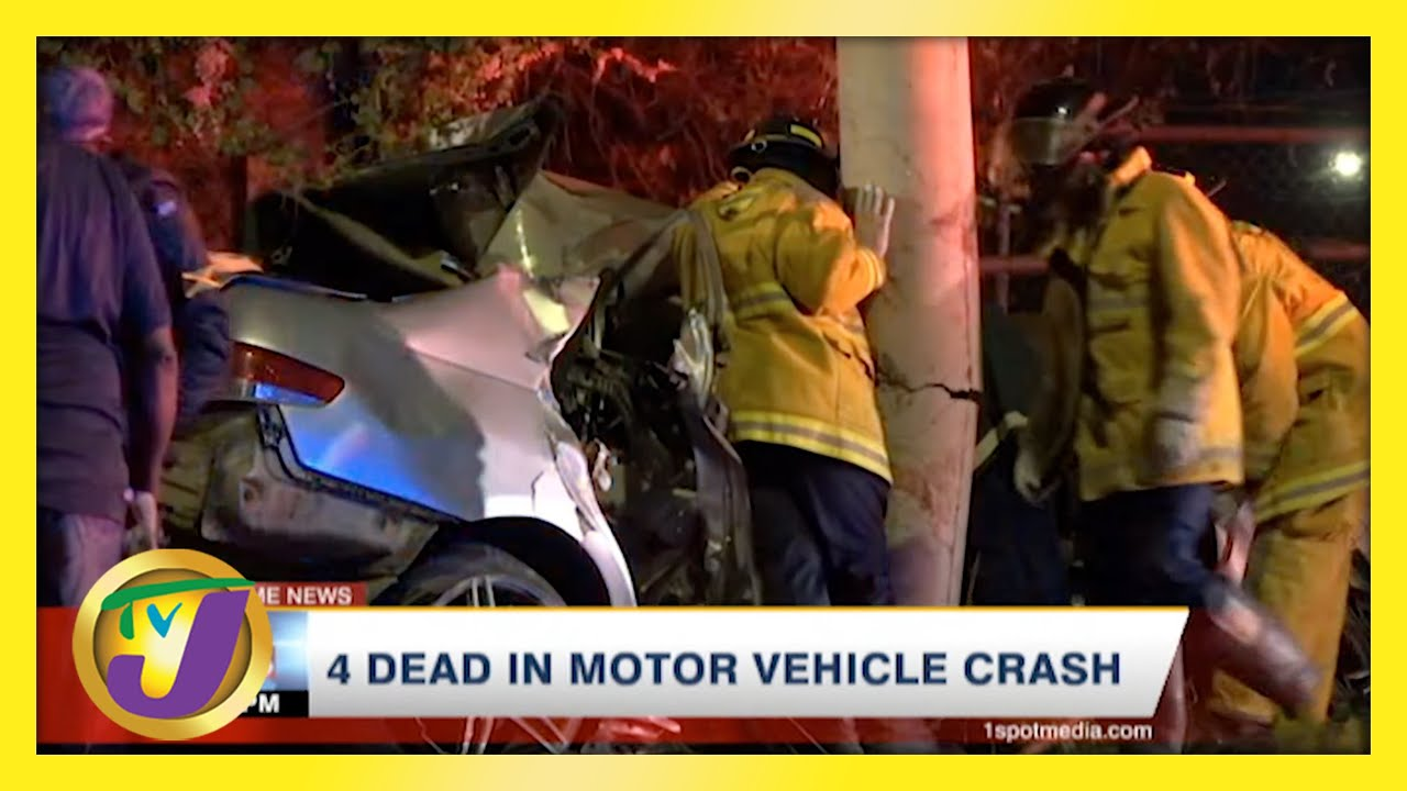 4 Dead in Motor Vehicle Crash   TVJ News - April 24 2021 1