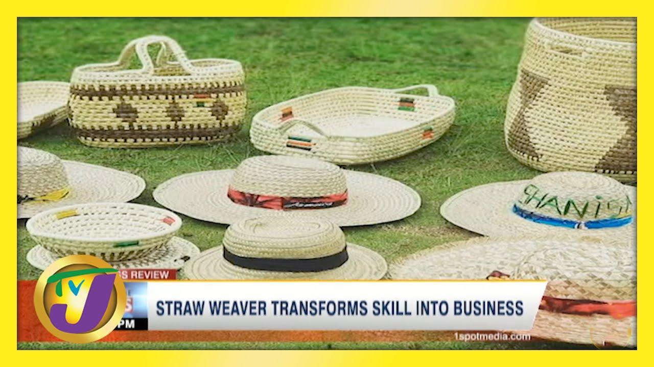 Straw Weaver Transforms Skill into Business   TVJ News - April 25 2021 1
