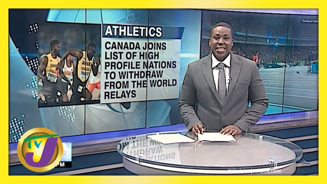 Canada Withdraw from The World Relays - April 25 2021 1
