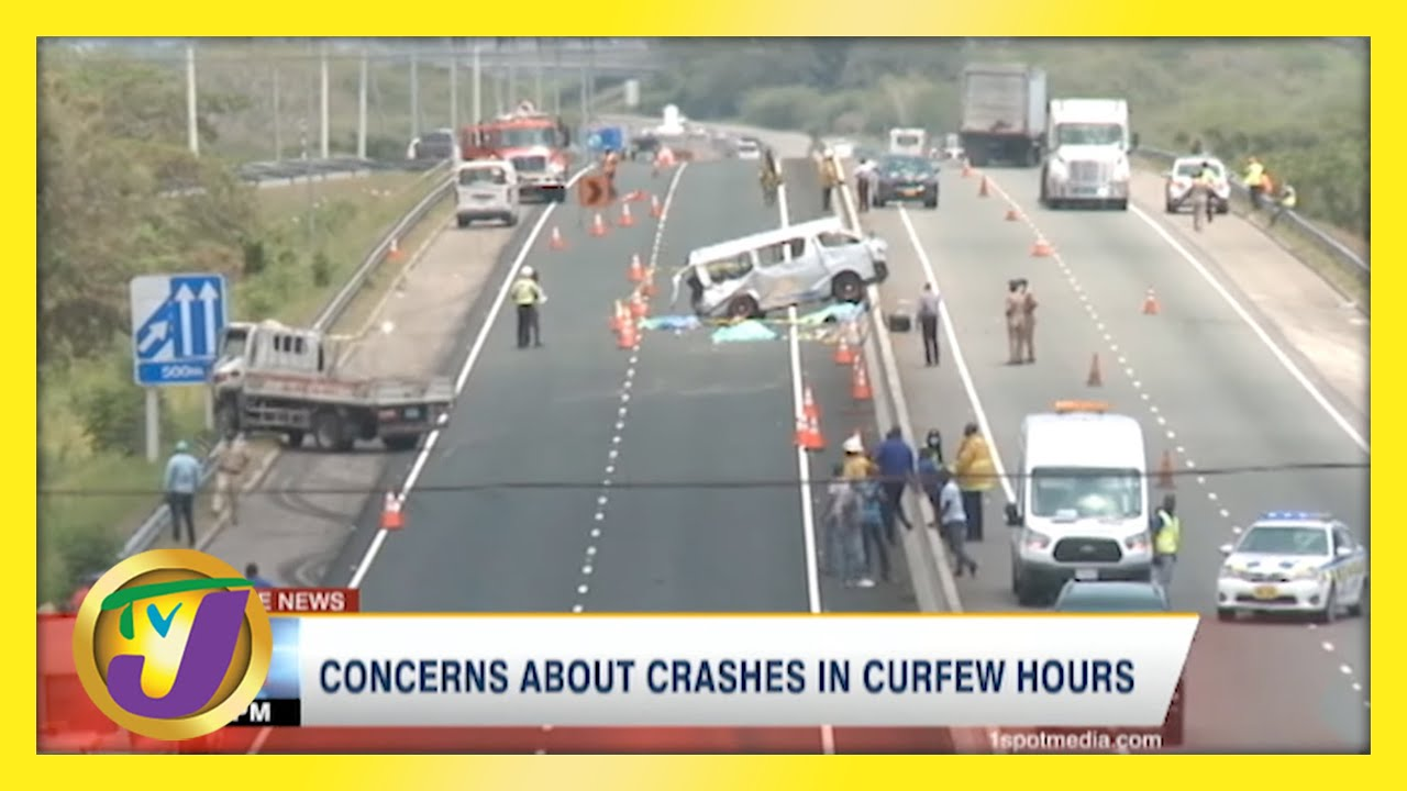 Concerns About Crashes in Jamaica During Curfew Hours   TVJ News - April 25 2021 1