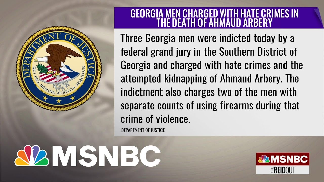 3 Men Charged With Federal Hate Crimes In Killing Of Ahmaud Arbery In Georgia | The ReidOut | MSNBC 1