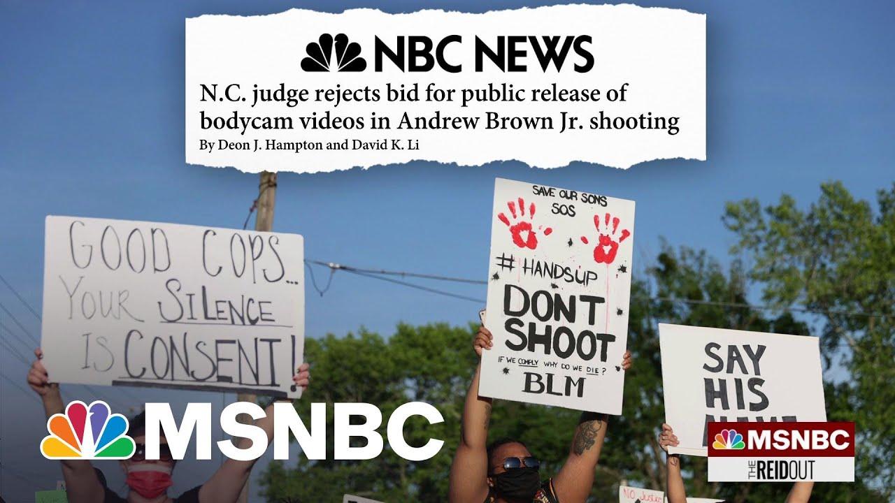 Judge Denies Release Of Andrew Brown Jr. Killing Bodycam Footage   The ReidOut   MSNBC 1