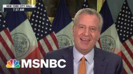 New York City Mayor Bill de Blasio Announces Date For City To Fully Reopen | Morning Joe | MSNBC 4