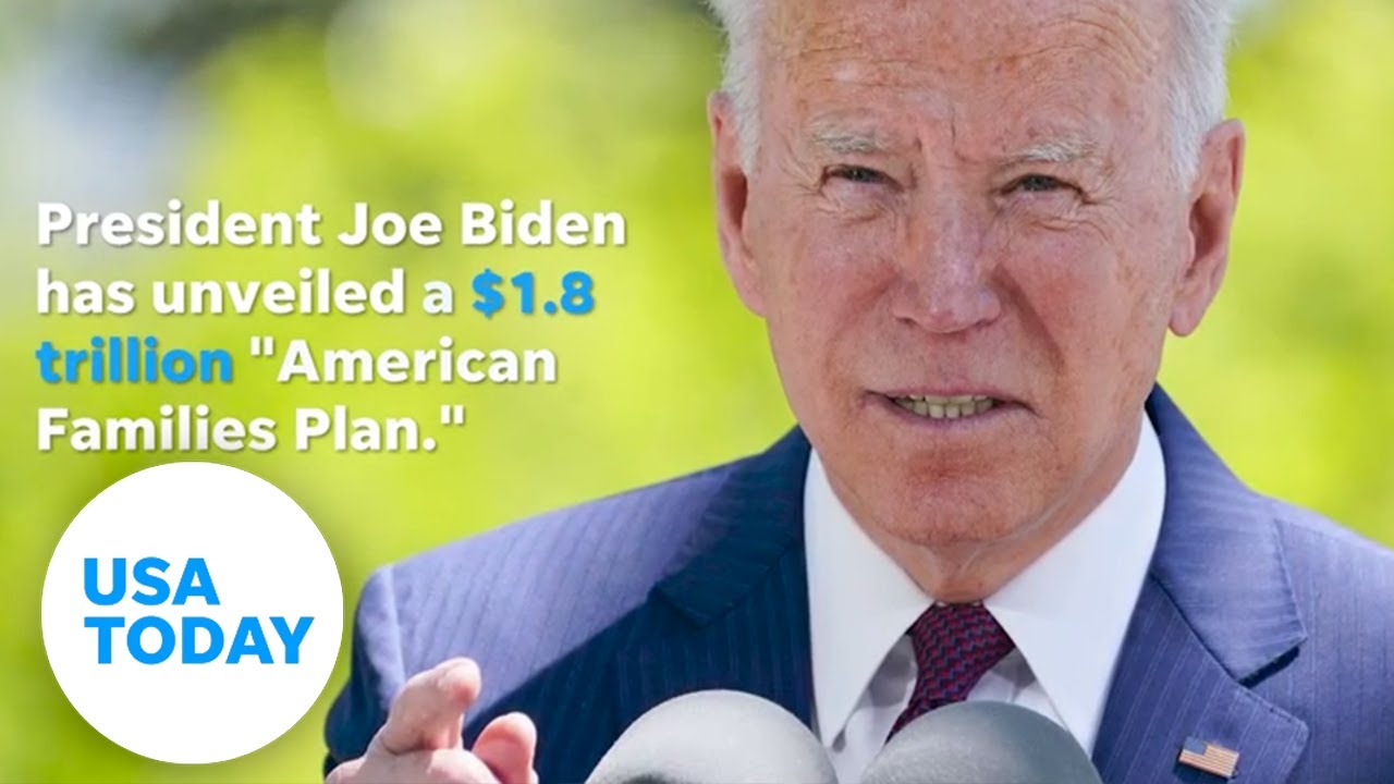 Biden stimulus package details of $1.8 trillion American Families Plan   USA TODAY 1