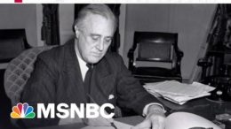 How A President's First 100 Days Stretches Back To FDR   Morning Joe   MSNBC 8