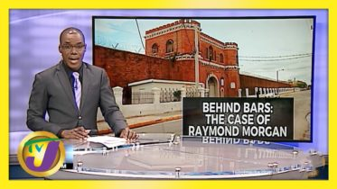 Jamaican Cancer Patient Behind Bars: The Case of Raymond Morgan | TVJ News 6