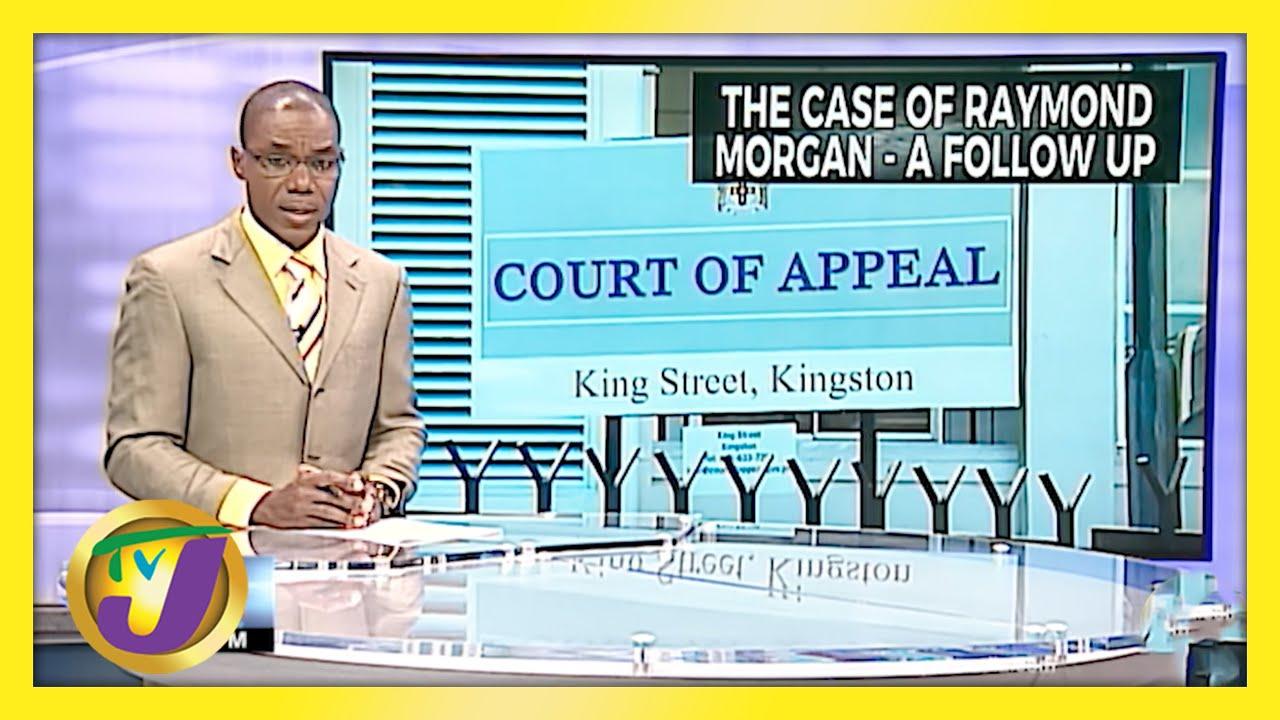 The Case of Raymond Morgan, A Follow up | TVJ News - April 29 2021 1