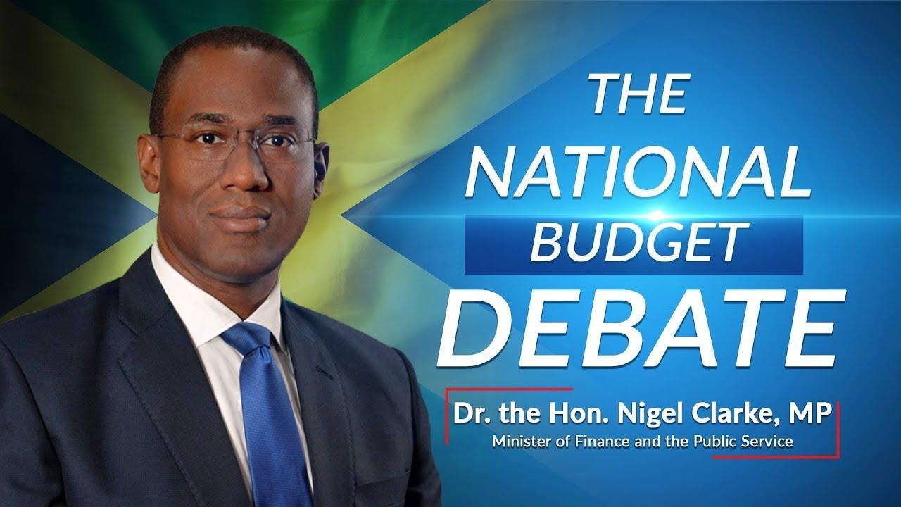 Jamaica's National Budget Debate 2021/2022 – Minister of Finance - Dr the Hon. Nigel Clarke 1