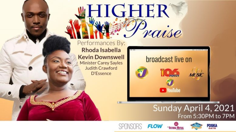 Higher Praise Gospel Concert - April 4, 2021 - 5:30 - 7:00 EST 1