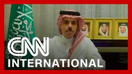 Saudi foreign minister speaks to CNN 5
