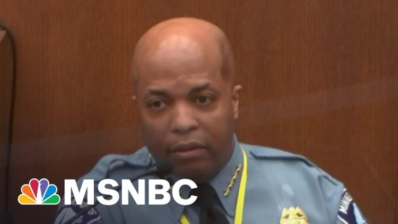 Minneapolis Police Chief: Chauvin Restraint On Floyd 'Violates Our Policy' | Ayman Mohyeldin | MSNBC 1