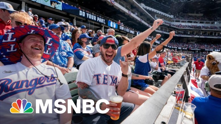 What Covid Pandemic? Texas Baseball Fans Fill Rangers Stands | The 11th Hour | MSNBC 1