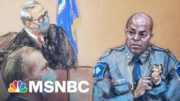 Minneapolis Police Chief Testifies Derek Chauvin Broke Policy | The 11th Hour | MSNBC 3