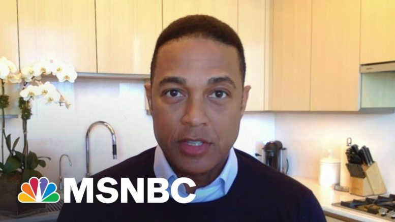 Don Lemon: There Were Times When People Said I Wouldn't Make It | Morning Joe | MSNBC 1