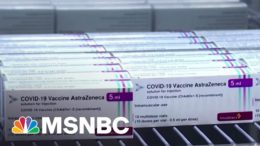 New Report Says Blood Clots Are Very Rare Side Effect Of AstraZeneca Vaccine | Hallie Jackson 7