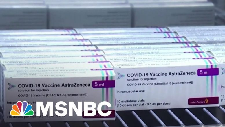 New Report Says Blood Clots Are Very Rare Side Effect Of AstraZeneca Vaccine | Hallie Jackson 1