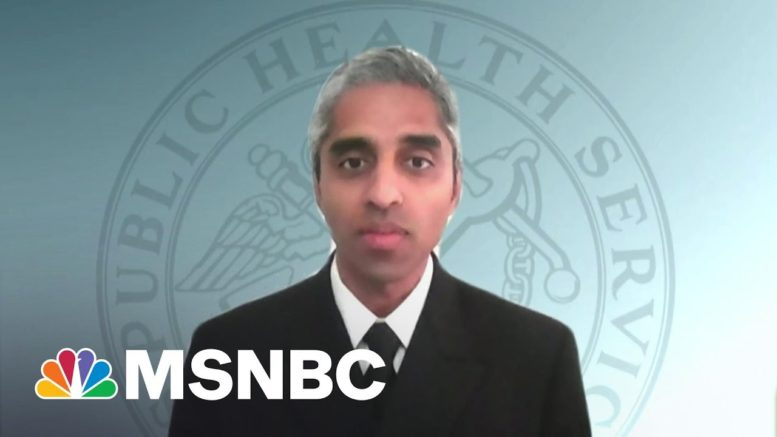 Surgeon General Warns Of Fourth Wave If Americans Don't Get Vaccinated, Take Precautions | MSNBC 1