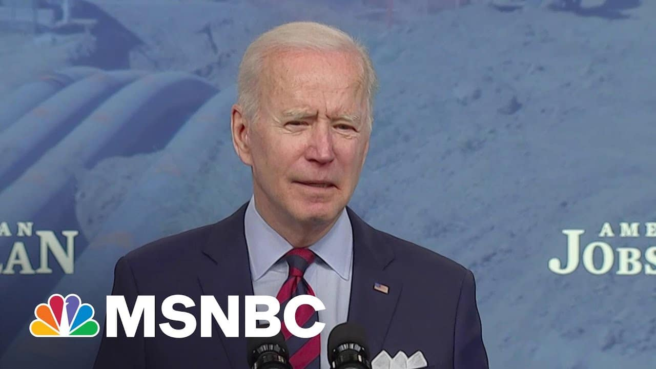 'Inaction Is Not An Option': Biden Defends Infrastructure Plan To 'Build For Tomorrow'   MSNBC 1