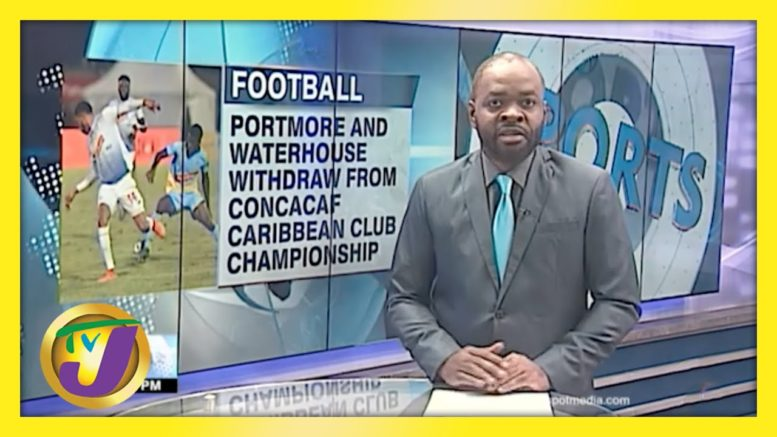 Portmore & Waterhouse Withdraw from CONCACAF Championship - April 6 2021 1
