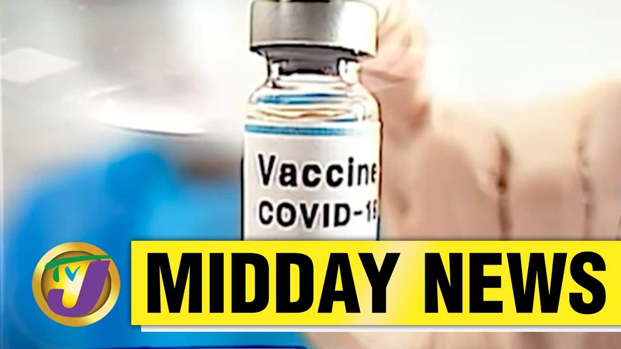 Astrazeneca Vaccine Can Cause Blood Clots But... | Jamaica's Weekend Lockdown - April 7 2021 7