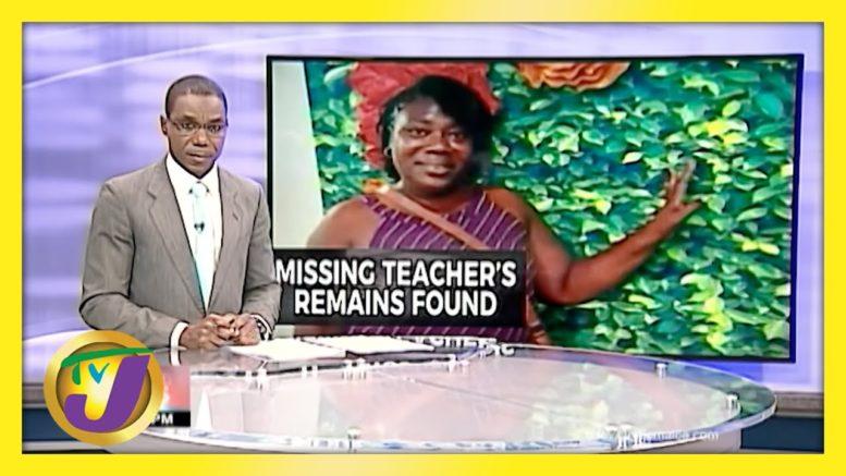 Remains of Missing Teacher Found in Clarendon, Jamaica | TVJ News - April 8 2021 1