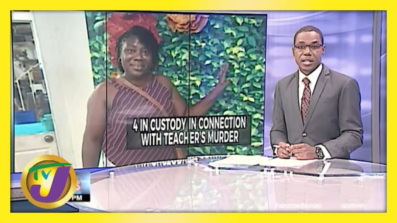 4 in Custody in Connection with Teacher's Murder in Jamaica | TVJ News - April 9 2021 1