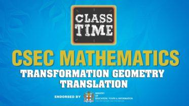 CSEC Mathematics - Transformation Geometry - Translation - April 12 2021 6
