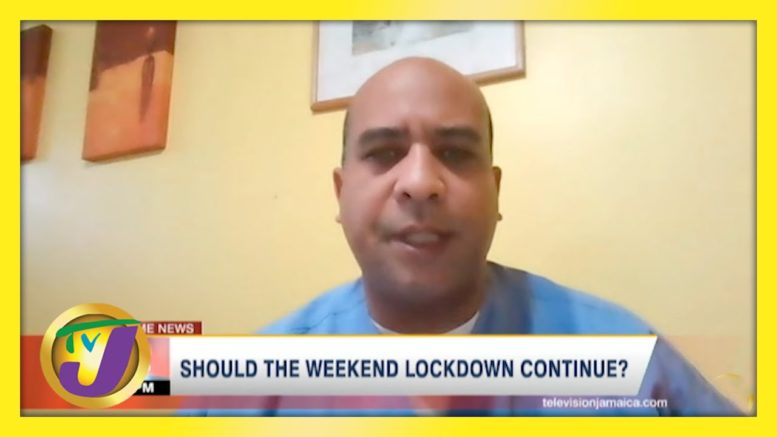 Should the Weekend Lockdown Continue in Jamaica? - April 11 2021 1