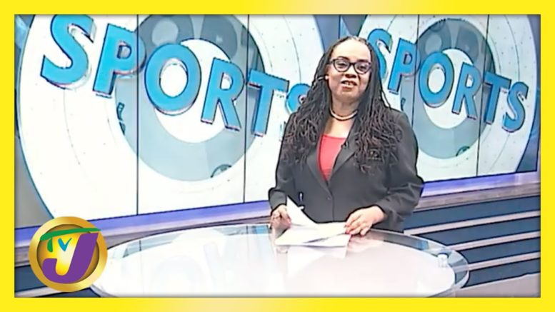 Jamaica's Sports News Headlines - April 11 2021 1