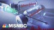 U.S. Recommends Pausing Use Of Johnson & Johnson Vaccine | Morning Joe | MSNBC 2