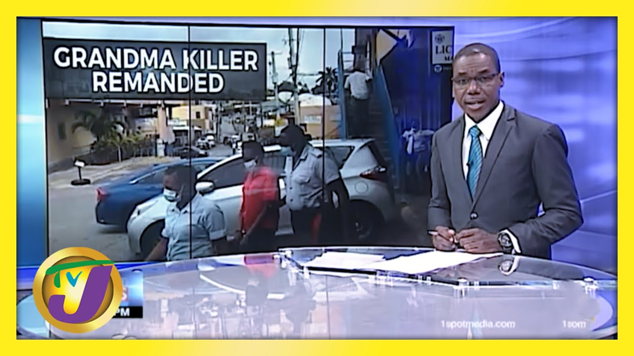 Woman Remanded for Grandmother's Murder in Jamaica   TVJ News - March 31 2021 8