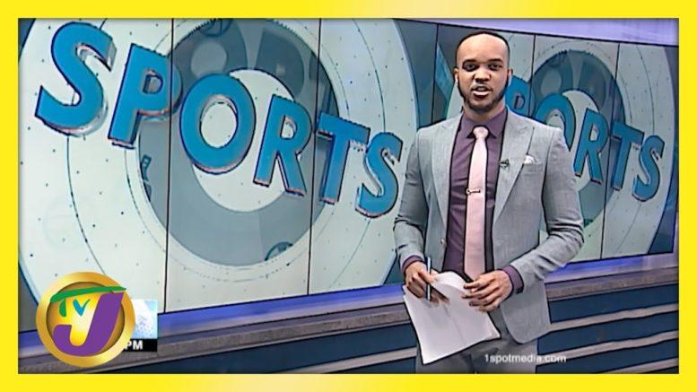 Jamaica's Sports News Headlines - April 12 2021 1