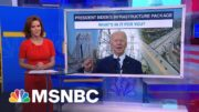 What's In It For You?: Breaking Down Biden's Infrastructure Plan | Stephanie Ruhle | MSNBC 2