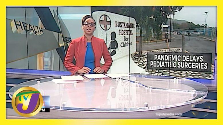 Children's Surgeries Delayed in Jamaica | TVJ News - April 14 2021 1