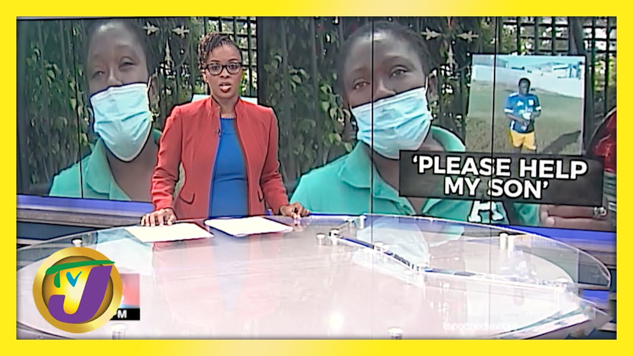 Jamaican Mother Pleads for Help for Her Son | TVJ News - April 14 2021 1