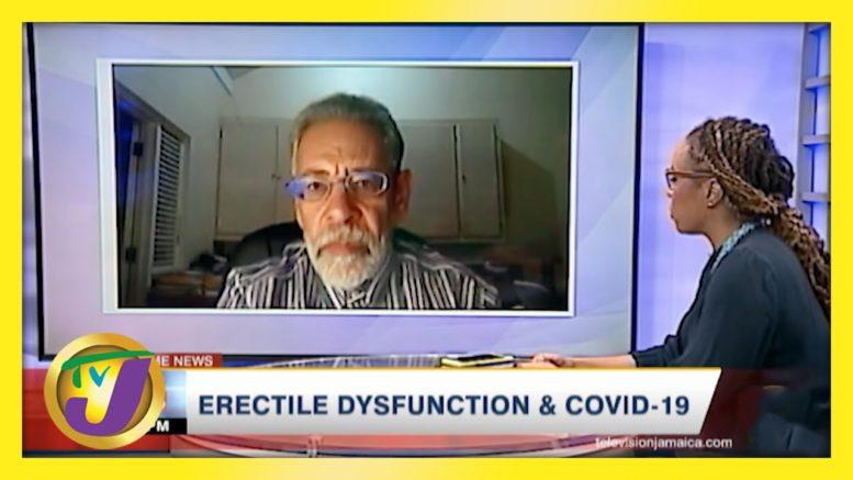 Erectile Dysfunction & Covid-19 in Jamaica | TVJ News - April 15 2021 1