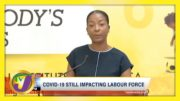 Covid-19 Still Impacting Jamaica's Labour Force | TVJ Business Day - April 15 2021 4