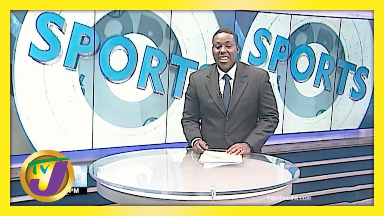 Jamaican Sports News Headlines - May 16 2021 1