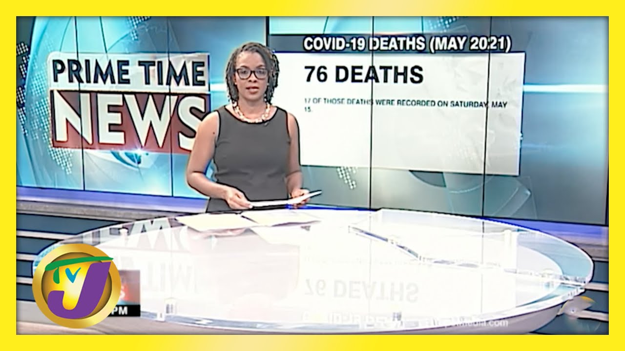 76 Covid-19 Deaths Already in May Worries Jamaica's Stakeholders   TVJ News - May 16 2021 1