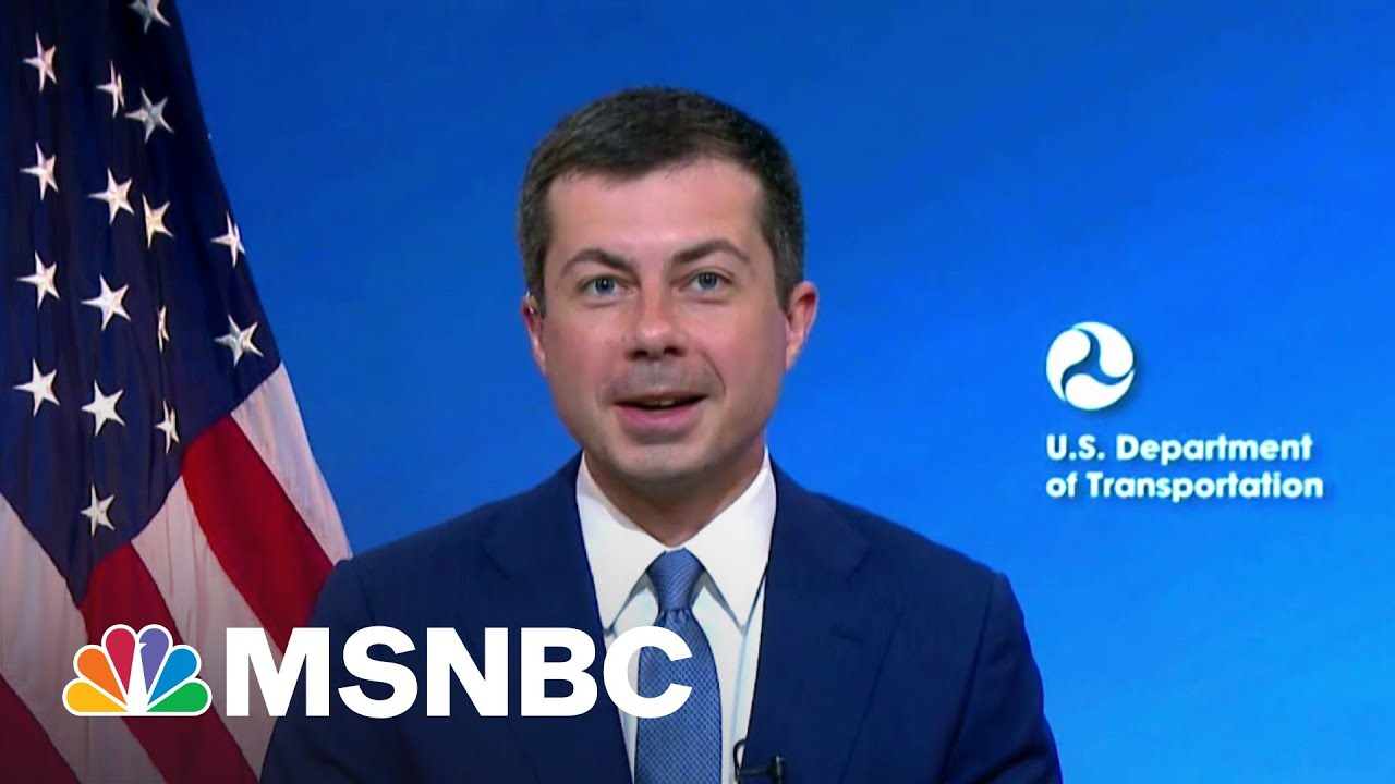 Transportation Sec. Buttigieg Talks Infrastructure Package | MSNBC 1