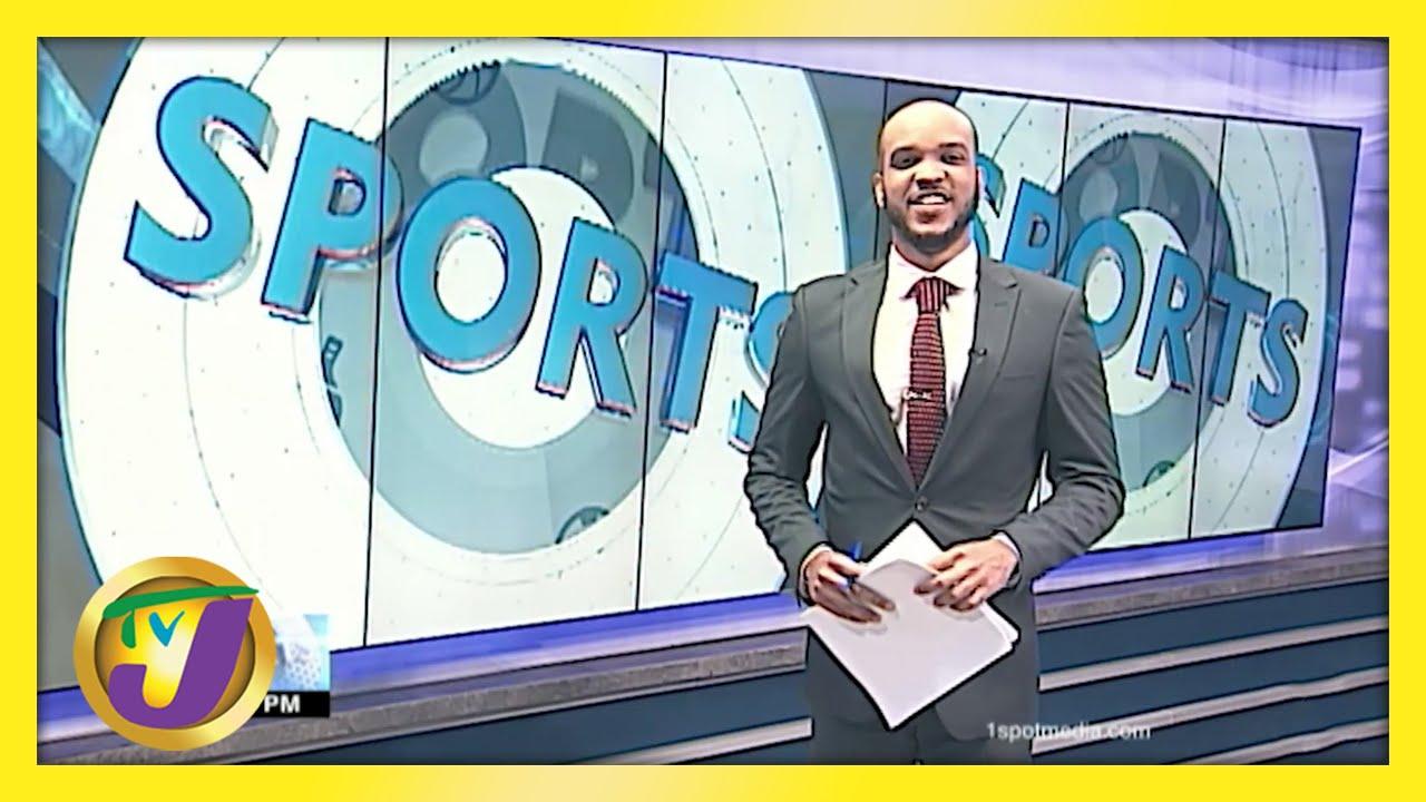 Jamaican Sports News Headlines - May 17 2021 1