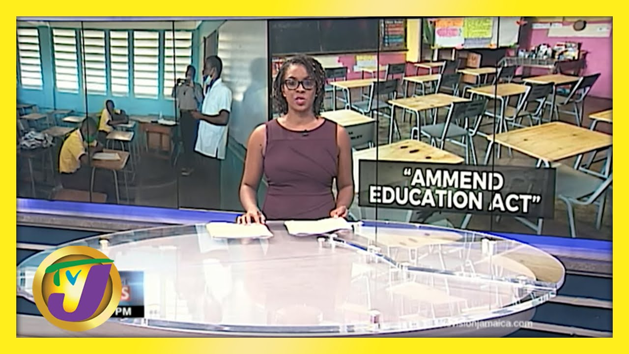 Calls for Changes to Jamaica's Education Act | TVJ News - May 17 2021 1
