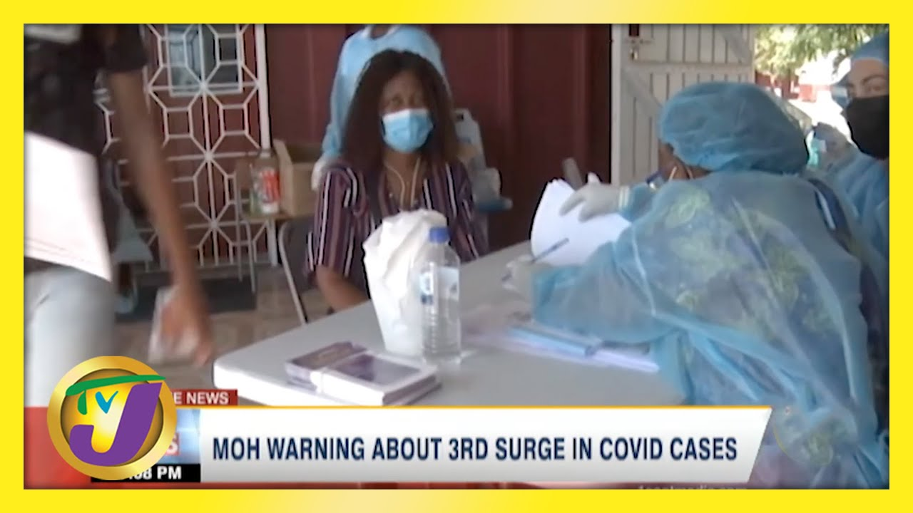 Health Officials Warn of 3rd Covid Surge in Jamaica | TVJ News - April 30 2021 1