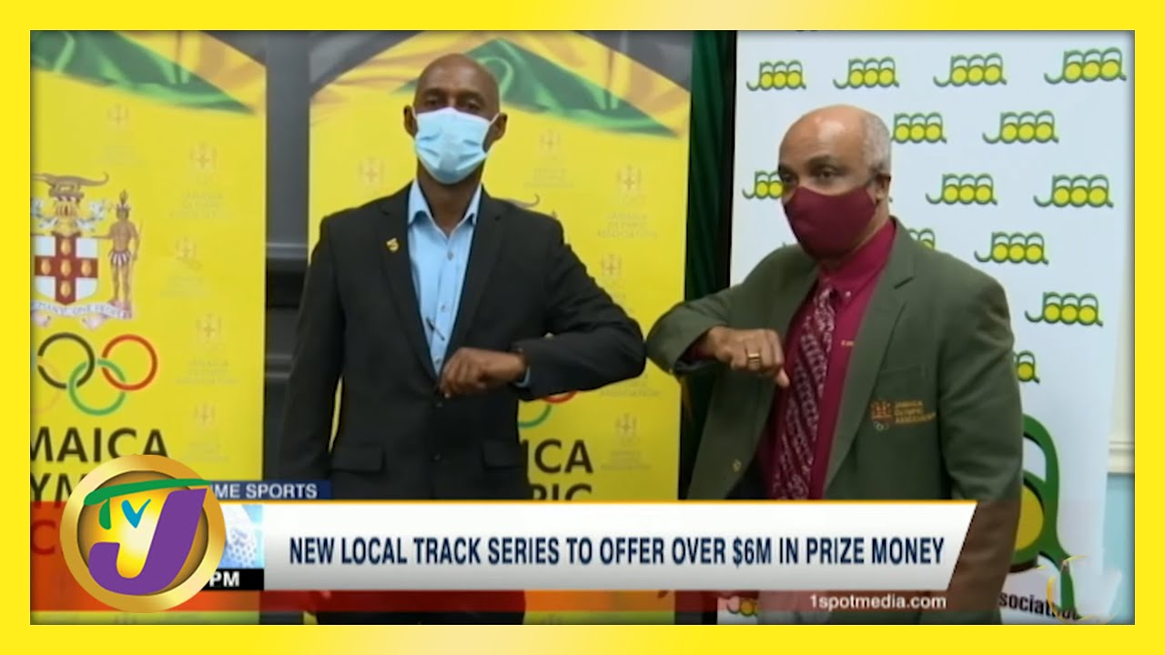 New Jamaica Track Series to Offer Over $6m in Prize Money - May 18 2021 1