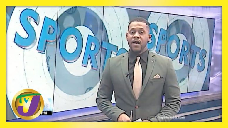 Jamaican Sports Headlines - May 2 2021 1
